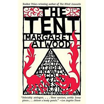 The Tent by Margaret Atwood - 9781400097012 Book
