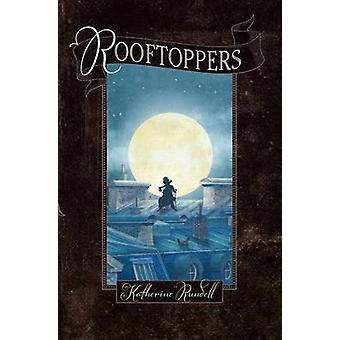 Rooftoppers by Katherine Rundell - Terry Fan - 9781442490581 Book
