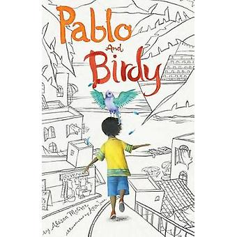 Pablo and Birdy by Alison McGhee - 9781481470261 Book