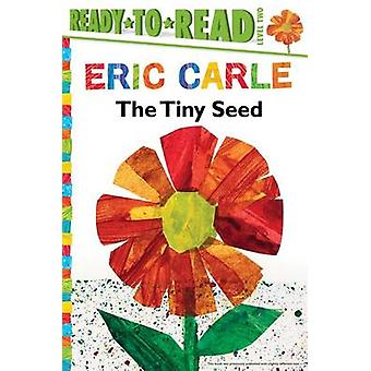 The Tiny Seed by Eric Carle - Eric Carle - 9781481435758 Book