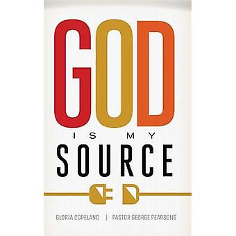 God Is My Source by Gloria Copeland - George Pearsons - 9781604633122