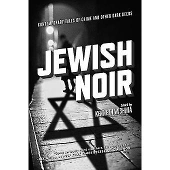 Jewish Noir by Kenneth Wishnia - 9781629631110 Book