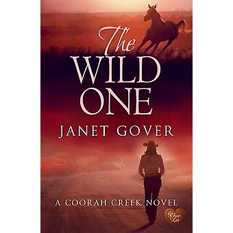 The Wild One by Janet Gover - 9781781892664 Book