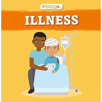Illness by John Wood - 9781786372536 Book