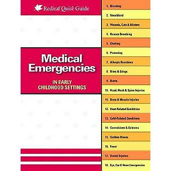Medical Emergencies in Early Childhood Settings by Charlotte Hendrick