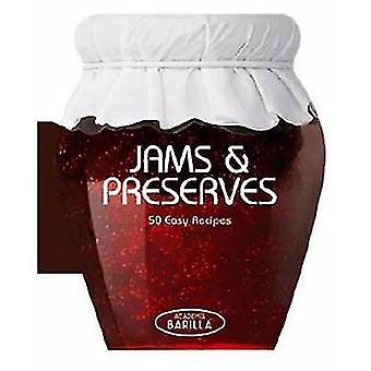 Jams and Preserves - 50 Easy Recipes by Academia Barilla - 97888544082