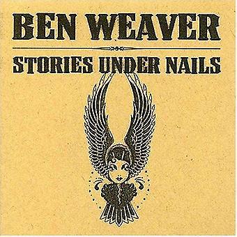 Ben Weaver - verhalen onder nagels [CD] USA import