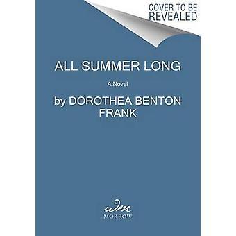 All Summer Long by Dorothea Benton Frank - 9780062390769 Book
