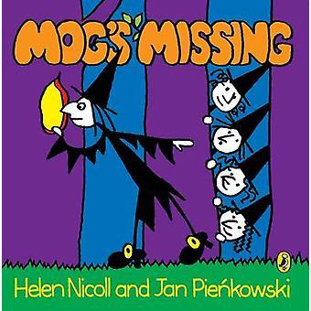 Mogs Missing by Helen Nicoll & Jan Pienkowski