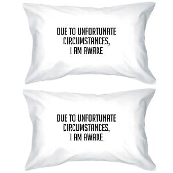 Due To Unfortunate Witty Design Pillow Case Gifts For Sleep Lovers