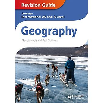 Cambridge International AS and A Level Geography Revision Guide (Cambridge Igcse Internat Cert) (Paperback) by Nagle Garrett Guinness Paul