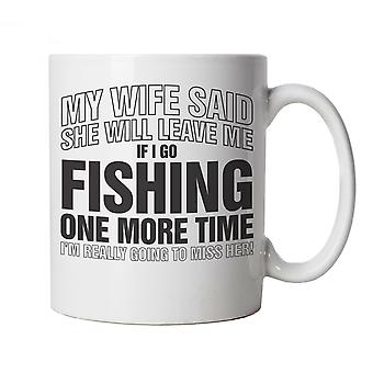 Vectorbomb, If I Go Fishing One More Time, Funny Novelty Gift Mug