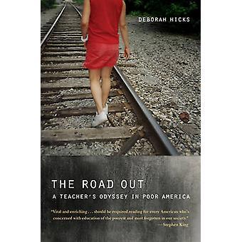 Der Straße aus - A Lehrer Odyssee in armen Amerika von Deborah Hicks-