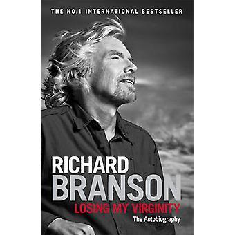 Losing My Virginity by Richard Branson - 9780753519554 Book