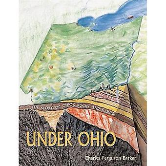 Em Ohio - a história de rochas e fósseis por Charles Ferguson do Ohio