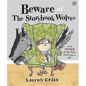 Beware av Storybook ulvene Lauren Child - Lauren Child - 97814