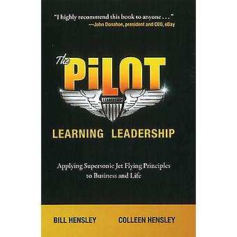 Pilot - Learning Leadership - Applying Supersonic Jet Flying Principle