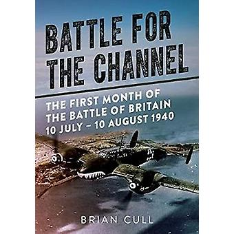 Battle for the Channel - The First Month of the Battle of Britain 10 J