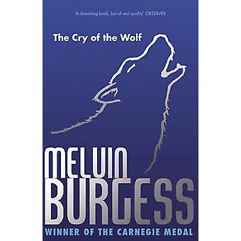 Rop av vargen av Melvin Burgess - 9781849393751 bok