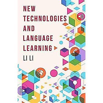 New Technologies and Language Learning by Li Li - 9781137517678 Book