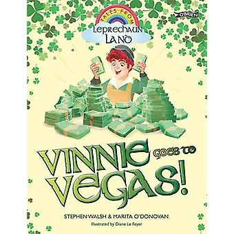 Vinnie Goes to Vegas by Stephen Walsh - Marita O'Donovan - Diane Le F