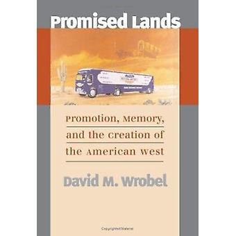 Promised Lands - Promotion - Memory and the Creation of the American W