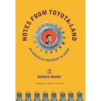 Anteckningar från Toyota-Land - en amerikansk ingenjör i Japan av Darius Mehri