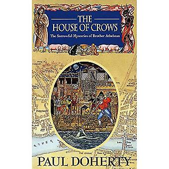 The House of Crows (The Sorrowful Mysteries of Brother Athelstan)