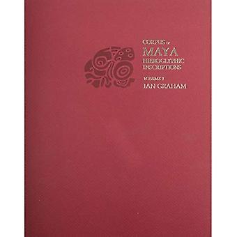 Introduction: v.1: Vol 1 (Corpus of Maya Hieroglyphic Inscriptions)