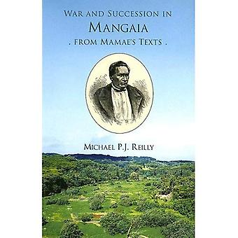 War and Succession in Mangala: From Mamae's Texts (Memoir, 52)