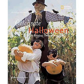 Feiern Sie Halloween: Mit Kürbissen, Kostüme und Süßigkeiten (Urlaub auf der ganzen Welt)