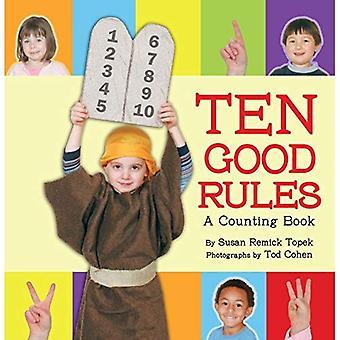 Ten Good Rules: A Ten Commandments Counting Book