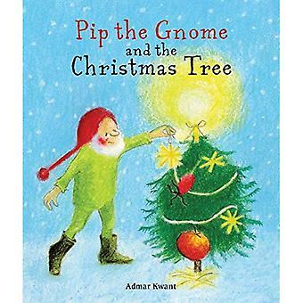 PIP der Gnom und der Weihnachtsbaum