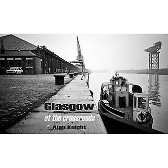 Glasgow aux croisée des chemins