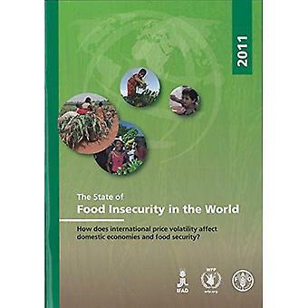 De staat van voedsel onveiligheid in de wereld 2011: hoe beïnvloedt internationale prijsvolatiliteit nationale economieën...