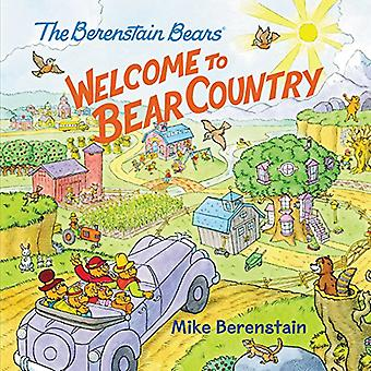 The Berenstain Bears: Welcome to Bear Country (Berenstain Bears)