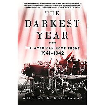 O ano mais sombrio: O americano frente casa, 1941-1942