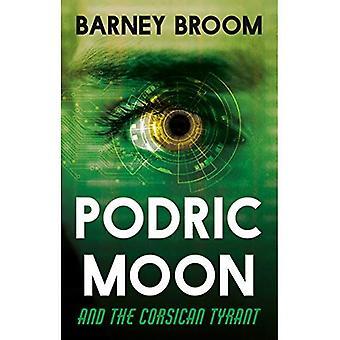 Podric Moon and the Corsican Tyrant