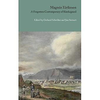 Magnus Eiriksson: Glömda samtida med Kierkegaard