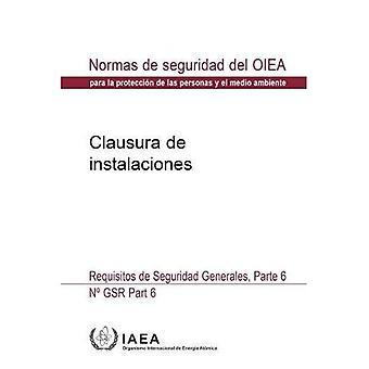 Decommissioning of Facilities: General Safety Requirements (Coleccion de normas de seguridad)