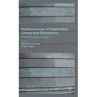 Zaroulia ・ Marilena によるヨーロッパ資本主義危機とレジスタンス InsideOutside のパフォーマンス