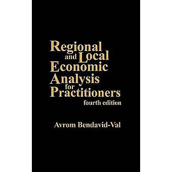 Regionale en plaatselijke economische analyse voor de vierde editie van de beoefenaars door BendavidVal & Avrom