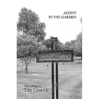 Agony in the Garden by Conrick & Tim