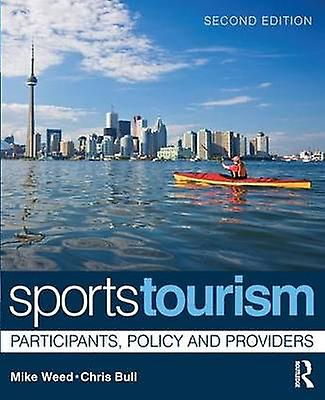 Sports Tourism  Participants Policy and Providers by Weed & Mike