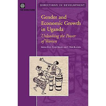 Gênero e crescimento económico em Uganda, desencadeando o poder das mulheres por Ellis & Amanda