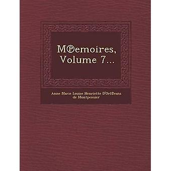 M Emoires Volume 7... av Anne Marie Louise Henriette DOrl Eans