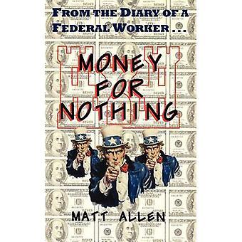 المال مقابل لا شيء عن طريق ألن آند مات