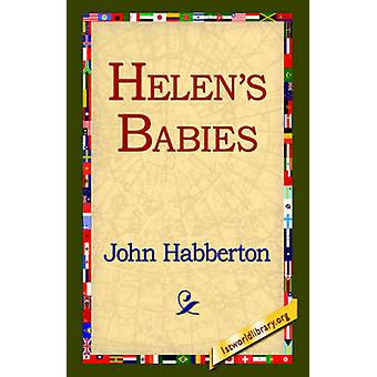Helens Babies by Habberton & John