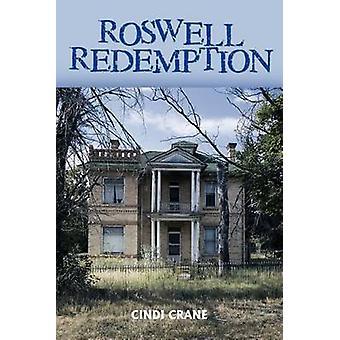 Roswell verlossing door kraan & Cindi