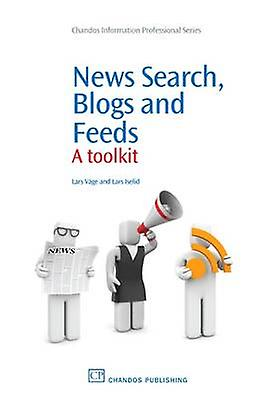 nouveaus Search Blogs and Feeds A Toolkit by Iselid & Lars